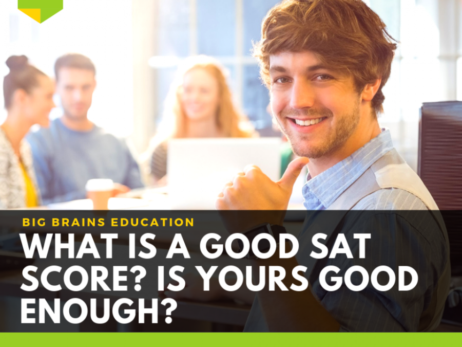 what-is-a-good-SAT-score-2019-reach-target-safety-schools