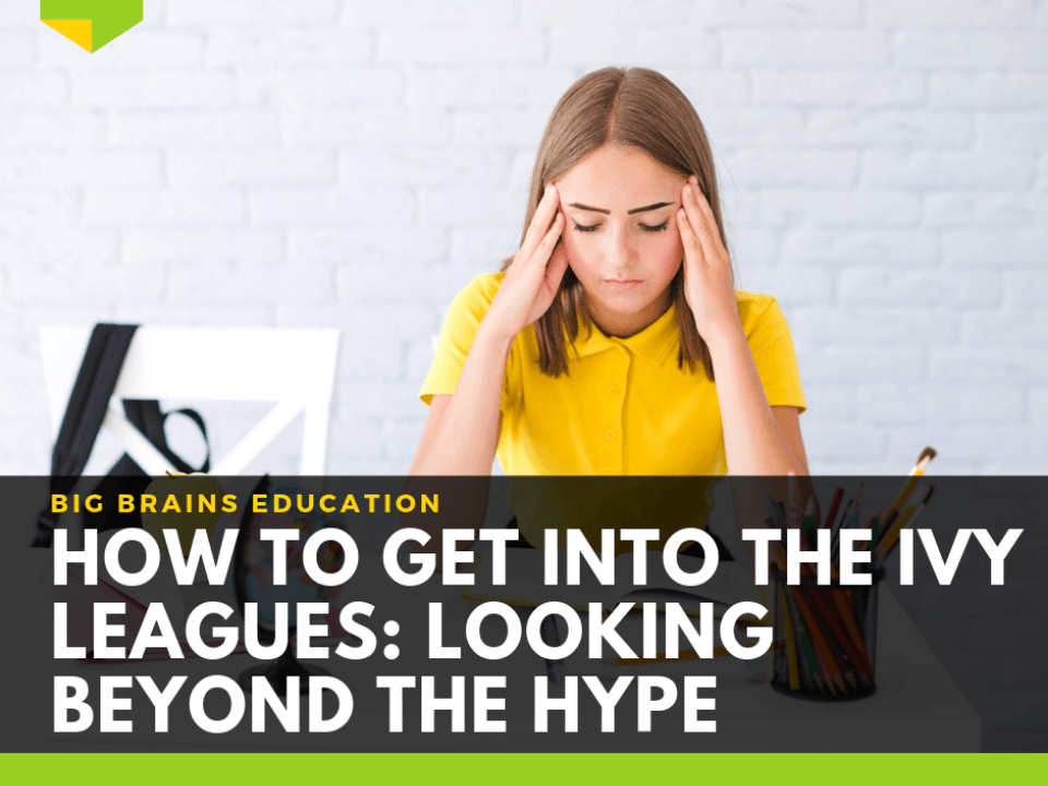 How-to-get-into-ivy-league-schools-looking-beyond-the-hype-featured-image